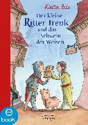 Cover-Bild zu Boie, Kirsten: Der kleine Ritter Trenk und das Schwein der Weisen (eBook)