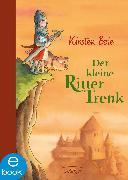 Cover-Bild zu Boie, Kirsten: Der kleine Ritter Trenk (eBook)