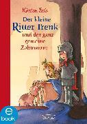 Cover-Bild zu Boie, Kirsten: Der kleine Ritter Trenk und der ganz gemeine Zahnwurm (eBook)