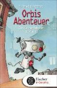Cover-Bild zu Christos, Thomas: Orbis Abenteuer - Ein kleiner Roboter büxt aus (eBook)
