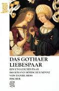 Cover-Bild zu Das Gothaer Liebespaar von Hess, Daniel