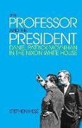 Cover-Bild zu The Professor and the President von Hess, Stephen
