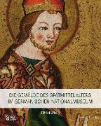 Cover-Bild zu Die Gemälde des Spätmittelalters im Germanischen Nationalmuseum von Hess, Daniel (Hrsg.)