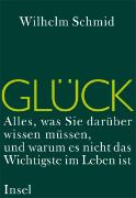 Cover-Bild zu Glück von Schmid, Wilhelm