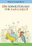 Cover-Bild zu Berner, Rotraut Susanne: Ein Schwesterchen für Karlchen