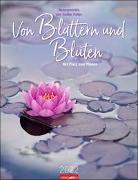Cover-Bild zu Heller, Heilke: Von Blättern & Blüten Kalender 2022