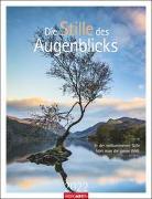 Cover-Bild zu Weingarten (Hrsg.): Die Stille des Augenblicks Kalender 2022