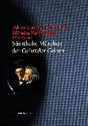 Cover-Bild zu Die Märchen der Gebrüder Grimm (eBook) von Grimm, Jakob Ludwig Karl