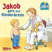 Cover-Bild zu Jakob geht zur Kinderärztin von Grimm, Sandra