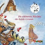 Cover-Bild zu Die schönsten Märchen der Brüder Grimm (Audio Download) von Grimm, Jakob