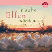 Cover-Bild zu Irische Elfenmärchen (Audio Download) von Grimm, Jakob