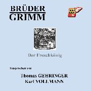 Cover-Bild zu Der Froschkönig (Audio Download) von Grimm, Jakob