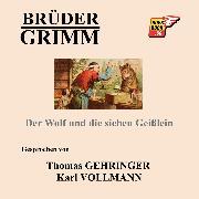 Cover-Bild zu Der Wolf und die sieben Geißlein (Audio Download) von Grimm, Jakob