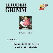 Cover-Bild zu Frau Holle (Audio Download) von Grimm, Jakob