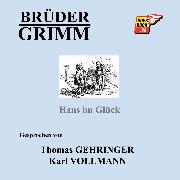 Cover-Bild zu Hans im Glück (Audio Download) von Grimm, Jakob