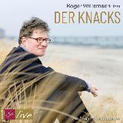 Cover-Bild zu Willemsen, Roger: Der Knacks (Live-Lesung) (Audio Download)
