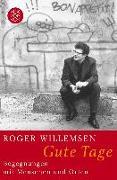 Cover-Bild zu Willemsen, Roger: Gute Tage