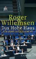 Cover-Bild zu Willemsen, Roger: Das Hohe Haus (eBook)