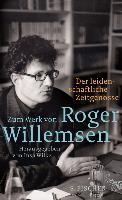 Cover-Bild zu Willemsen, Roger: Der leidenschaftliche Zeitgenosse (eBook)