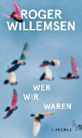Cover-Bild zu Willemsen, Roger: Wer wir waren (eBook)
