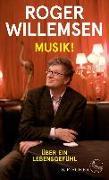Cover-Bild zu Willemsen, Roger: Musik! (eBook)