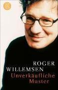 Cover-Bild zu Willemsen, Roger: Unverkäufliche Muster (eBook)
