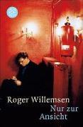 Cover-Bild zu Willemsen, Roger: Nur zur Ansicht (eBook)