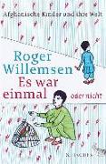Cover-Bild zu Willemsen, Roger: Es war einmal oder nicht (eBook)