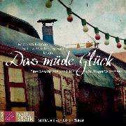 Cover-Bild zu Willemsen, Roger: Das müde Glück - Eine Geschichte von Hiob (Audio Download)
