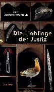 Cover-Bild zu Andruchowytsch, Juri: Die Lieblinge der Justiz (eBook)