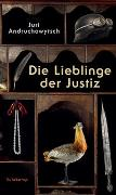 Cover-Bild zu Andruchowytsch, Juri: Die Lieblinge der Justiz