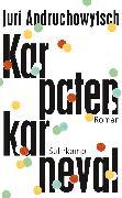 Cover-Bild zu Andruchowytsch, Juri: Karpatenkarneval (eBook)