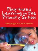 Cover-Bild zu Briggs, Mary: Play-based Learning in the Primary School (eBook)