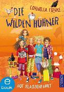 Cover-Bild zu Funke, Cornelia: Die Wilden Hühner auf Klassenfahrt (eBook)