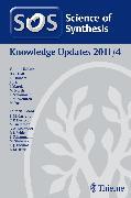 Cover-Bild zu Allen, Matthew: Science of Synthesis Knowledge Updates 2011 Vol. 4 (eBook)