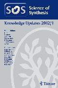 Cover-Bild zu Bertus, Philippe: Science of Synthesis Knowledge Updates 2012 Vol. 1 (eBook)