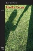 Cover-Bild zu Jacobsen, Roy: Harika Cocuk