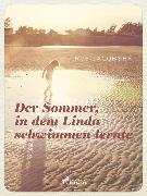 Cover-Bild zu Jacobsen, Roy: Der Sommer in dem Linda schwimmen lernte (eBook)