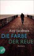 Cover-Bild zu Jacobsen, Roy: Die Farbe der Reue