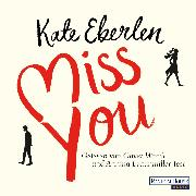 Cover-Bild zu Eberlen, Kate: Miss you (Audio Download)
