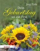 Cover-Bild zu Dein Geburtstag sei ein Fest von Zink, Jörg