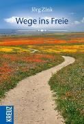 Cover-Bild zu Wege ins Freie von Zink, Jörg