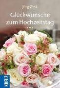 Cover-Bild zu Glückwünsche zum Hochzeitstag von Zink, Jörg