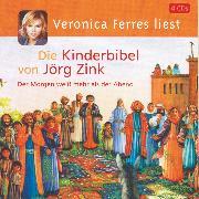 Cover-Bild zu Die Kinderbibel (Audio Download) von Zink, Jörg