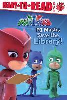Cover-Bild zu Pj Masks Save the Library! von Pendergrass, Daphne (Hrsg.)