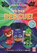Cover-Bild zu PJ Masks: To the Rescue! von Pat-a-Cake