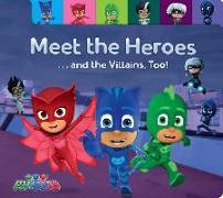 Cover-Bild zu Meet the Heroes . . . and the Villains, Too! von Testa, Maggie