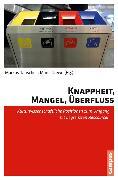 Cover-Bild zu Knappheit, Mangel, Überfluss (eBook) von Stein, Tine (Beitr.)