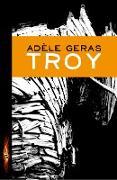 Cover-Bild zu Geras, Adele: Troy (eBook)
