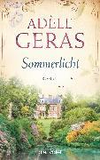 Cover-Bild zu Geras, Adèle: Sommerlicht (eBook)